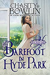 Barefoot in Hyde Park (The Hellion Club Book 2)