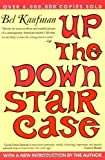 Up the Down Staircase by Kaufman, Bel 1st (first) HarperPerennial Edition (1991)