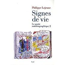 Signes de vie. Le pacte autobiographique 2: Le pacte autobiographique 2 (French Edition)