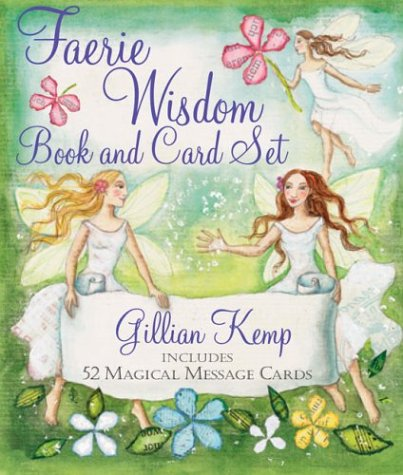 Faerie Wisdom Book and Card Set: Includes 52 Magical Message Cards by Sterling