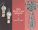 Picot Lace Designs I, Sandy Forrington, 0964239515