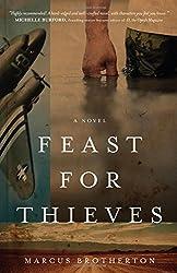Feast for Thieves: A Rowdy Slater Novel