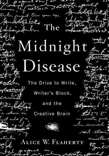 (The Midnight Disease: The Drive to Write, Writer's Block, and the Creative Brain)