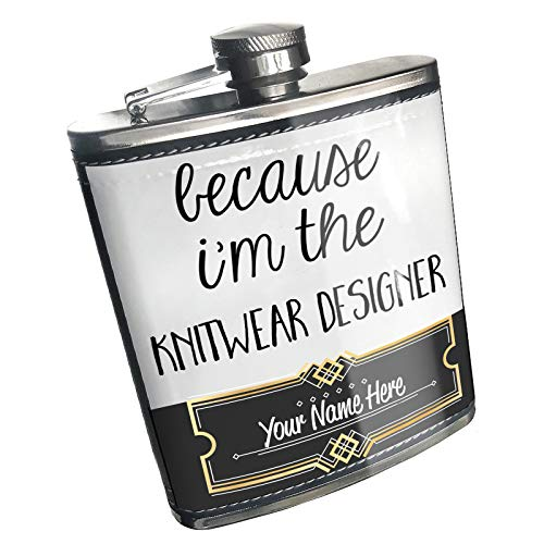 Neonblond Flask Because I'm The Knitwear Designer Funny Saying Custom Name Stainless -