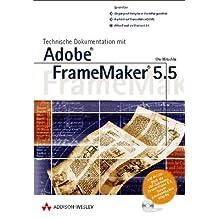 Technische Dokumentation mit FrameMaker 5.5