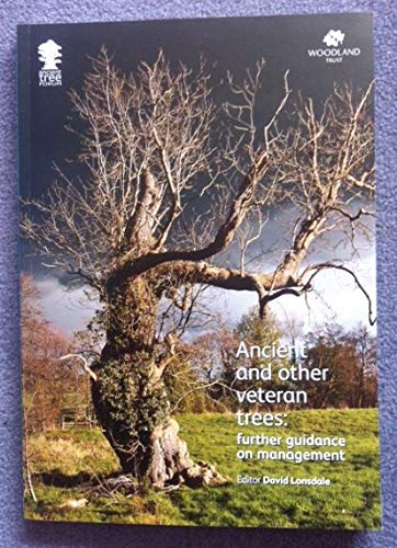 Lonsdale Natural - Ancient and Other Veteran Trees: Further Guidance on Management