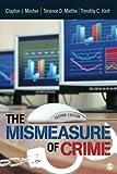 The Mismeasure of Crime 2ed