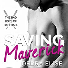 Saving Maverick Audiobook by Debra Elise Narrated by Joe Arden