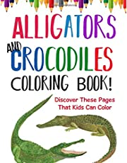 Alligators And Crocodiles Coloring Book! Discover These Pages That Kids Can Color