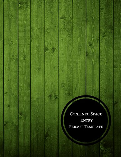 Confined Space Entry Permit Template: Confined Space Entry Log