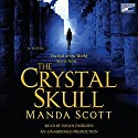 The Crystal Skull Audiobook by Manda Scott Narrated by Susan Duerden