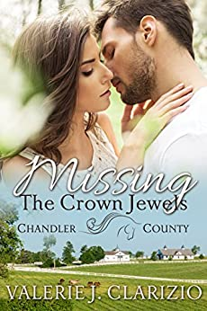Missing the Crown Jewels (A Chandler County Novel) by [Clarizio, Valerie J.]