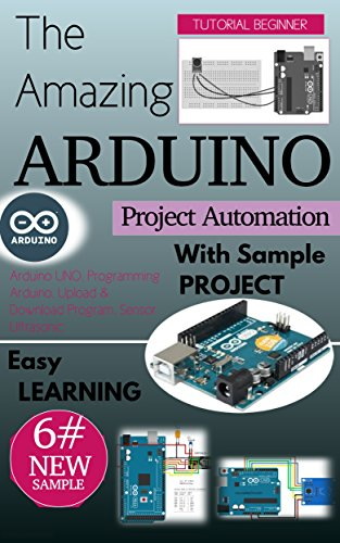 The Amazing Arduino Project Automation With Sample Programs