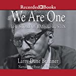 We Are One: The Story of Bayard Rustin | Larry Dane Brimner