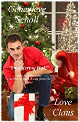 Love Claus (The Naughty North Pole Novels Book 1)