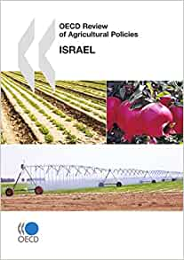 the agricultural economy of israel Precision agriculture for agro-hightech production of medical cannabis june 10, 2018 concentrations within the plant and in the production site are largely influenced by growing conditions such.