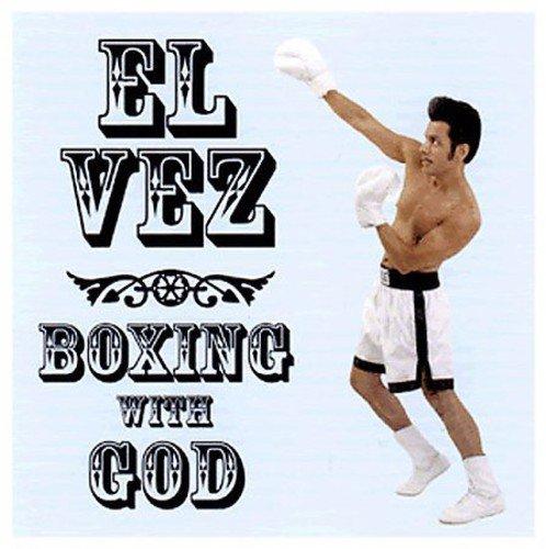 CD : El Vez - Boxing With God (CD)