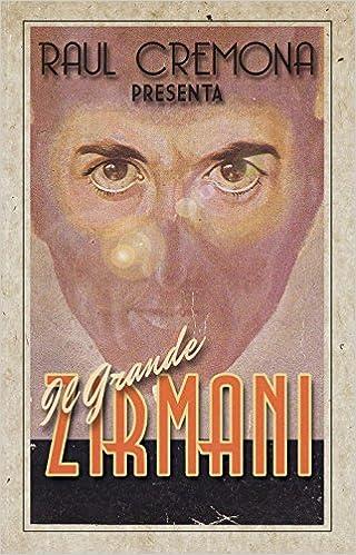 f7f657c11e Amazon.it: Il grande Zirmani - Raul Cremona - Libri