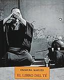 El Libro del Te (Spanish Edition)