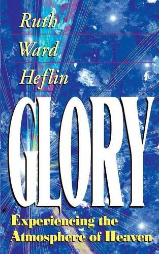 Glory Green (Glory: Experiencing the Atmosphere of Heaven)