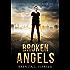 BROKEN ANGELS (Angels and Demons Book 1)