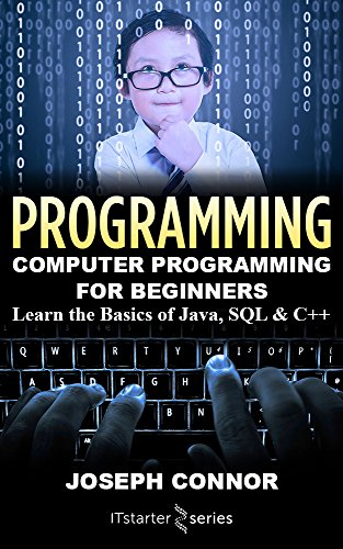 Amazon programming computer programming for beginners learn programming computer programming for beginners learn the basics of java sql c fandeluxe Gallery