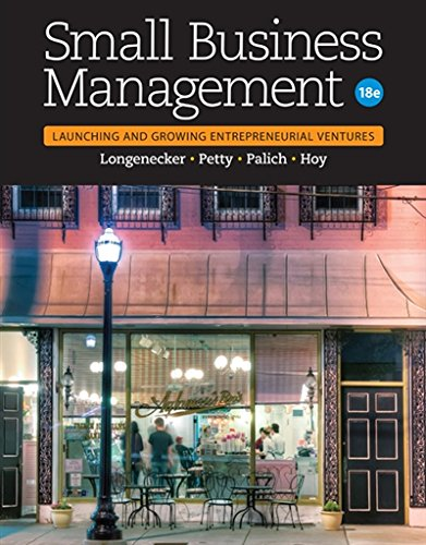 1305405749 - Small Business Management: Launching & Growing Entrepreneurial Ventures