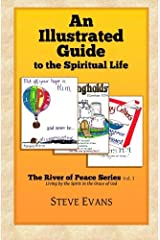 An Illustrated Guide to the Spiritual Life (Volume 1)