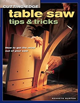;;FULL;; Cutting-Edge Table Saw Tips & Tricks (Popular Woodworking). sobre Account strong Energy Powered asociado