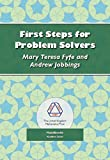 First Steps for Problem Solvers