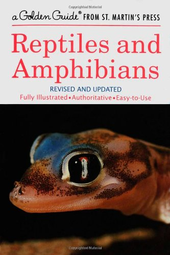 Reptiles and Amphibians: A Fully Illustrated, Authoritative and Easy-to-Use Guide (A Golden Guide from St. Martin's Press) from Herbert S Zim