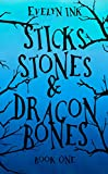 Sticks, Stones, and Dragon Bones (Dragon Bone Series Book 1)