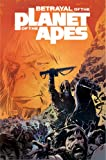 Betrayal of the Planet of the Apes, Corinna Sara Bechko, 1608862585