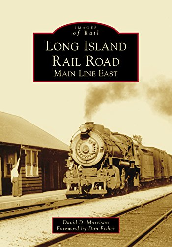 Long Island Rail Road: Main Line East (Images of Rail)