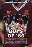 Boys of '86, Tony McDonald and Danny Francis, 1840188642