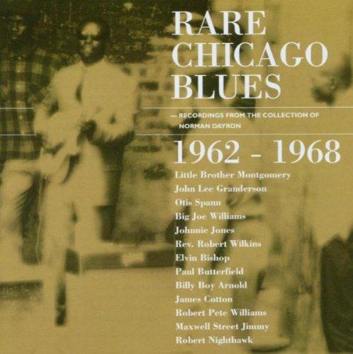 Rare Chicago Blues 1962 - 1968