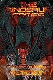 The Dinosaur Games, Christopher Gordon, 1461034515