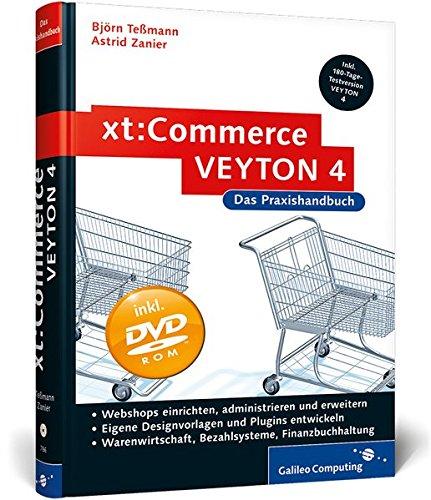 xt:Commerce VEYTON 4 - Das Praxishandbuch, m. CD-ROM