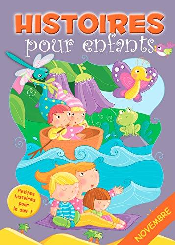 30 histoires à lire avant de dormir en novembre: Petites histoires pour le soir (Histoires avant d'aller dormir t. 11) (French