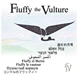 Fluffy the Vulture, William A Zicker, 0615266878