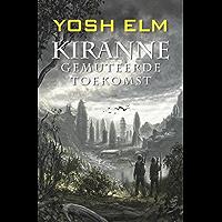 Kiranne Gemuteerde toekomst