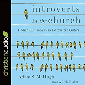 Introverts in the Church Audiobook