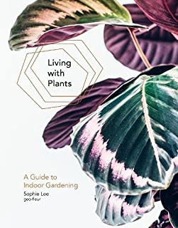 Book Cover: Living with Plants: A Guide to Indoor Gardening
