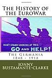 The History of the EuroWar, Jonny Bustamante-Clarke, 1497507375