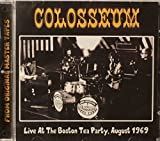 Live At The Boston Tea Party, August 1969 by Colosseum (2015-10-21)