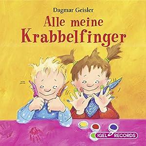 Alle meine Krabbelfinger Hörbuch