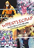 WrestleCrap: The Very Worst of Pro Wrestling (WrestleCrap series)