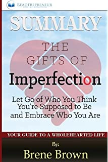 The Gifts of Imperfection: Let Go of Who You Think You're Supposed ...