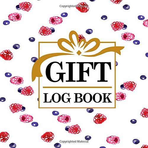 Download Gift Log Book: Baby Shower Present List, Gift Recording Book, Gift Lists Registry, Gift Journal, Recorder, Organizer, Keepsake for All Occasions (Volume 8) PDF