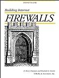 Building Internet Firewalls, Chapman, D. Brent and Zwicky, Elizabeth D., 1565921240